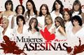 Mujeres Asesinas 1rs season Cast
