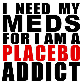 I need my meds...