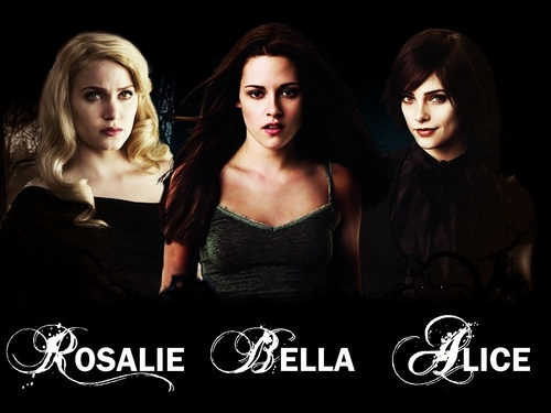 Rosalie, Bella and Alice. :)