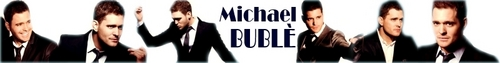 Michael Bublé photo called Michael Banner 2