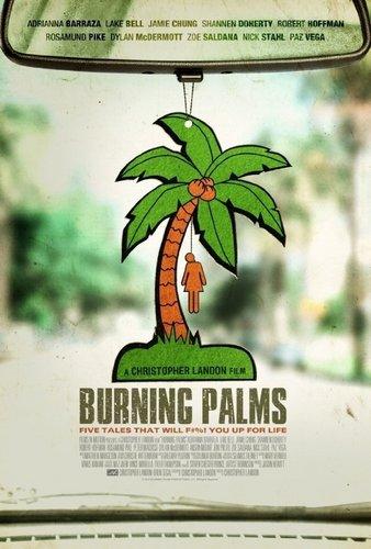 BURNING PALMS movie poster