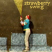 Coldplay Strawberry Swing