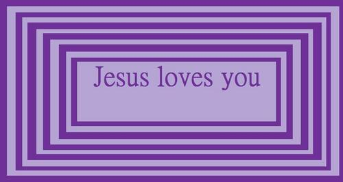 Yesus Loves You!