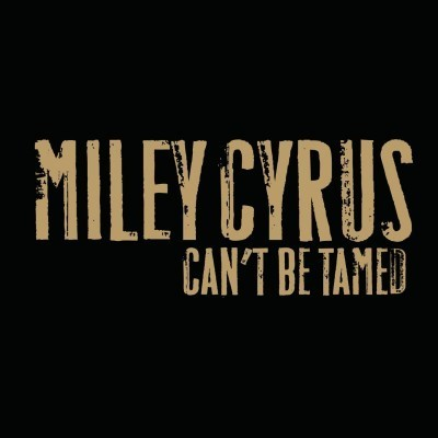 Miley Cyrus Can't be Tamed promo image
