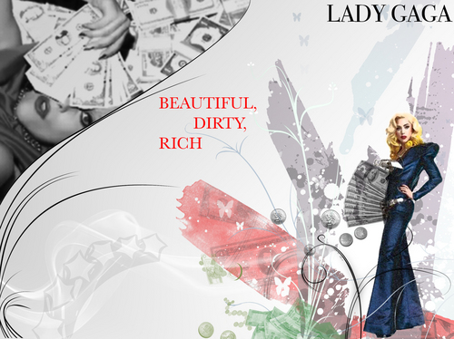 Lady GaGa BEAUTIFUL, DIRTY, RICH wallpaper