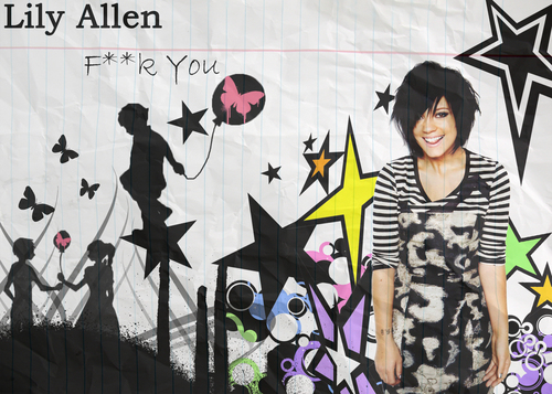 Lily Allen FUCK YOU Wallpaper - lily-allen Photo