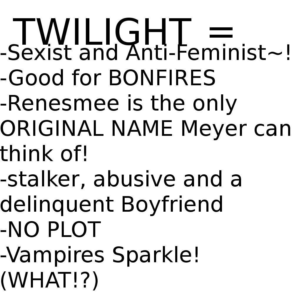 Twilight = (What!?)