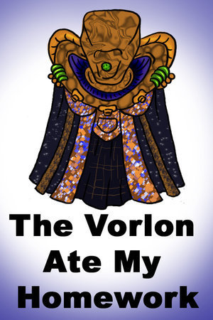 vorlons they eat home work