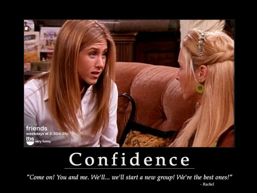 Friends wallpaper entitled Friends Motivational Posters
