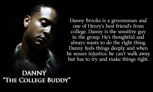 Danny:  The College Buddy