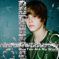 You are my world :)