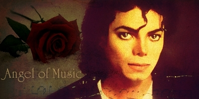 * MICHAEL THE ANGEL OF MUSIC *