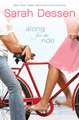 Along for the Ride - sarah-dessen photo