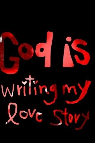 God is escritura my amor story