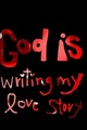 God is Penulisan my Cinta story