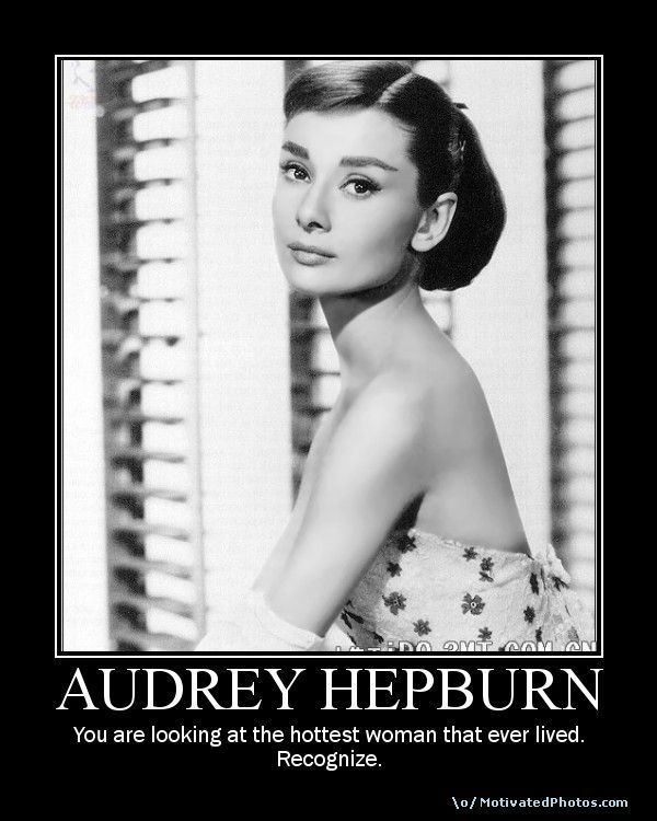 motivational poster audrey hepburn fan art 12738855 fanpop. Black Bedroom Furniture Sets. Home Design Ideas