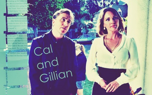 Gillian and Cal