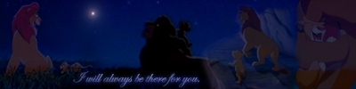 Mufasa, Simba - I will be there