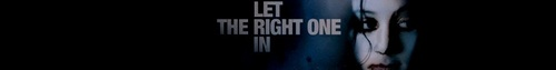 'Let The Right One In' Banner