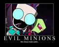 Evil Minions-- Not Always Really Useful...