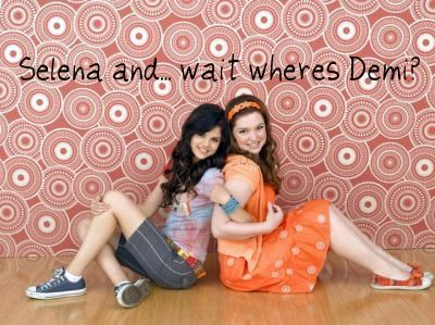 Selena and... wait wheres Demi?