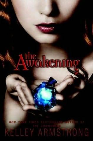 The Awakening kwa Kelley Armstrong