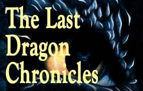 The Last Dragon Chronicles