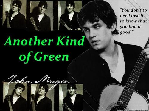 John Mayer wallpaper entitled John Mayer Another Kind of Green