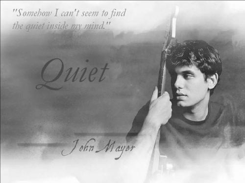 John Mayer Quiet