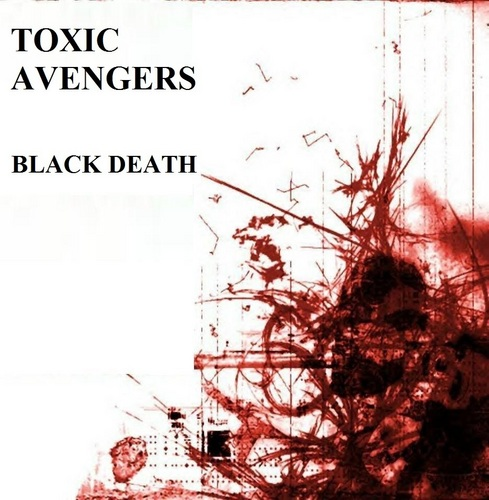Toxic Avengers - Album Cover - Black Death