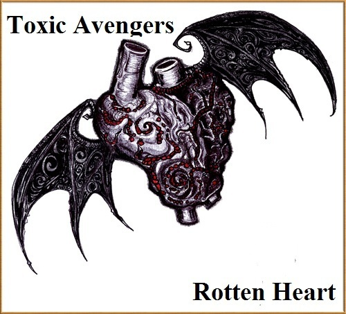 Toxic Avengers - Album Cover- Rotten 심장
