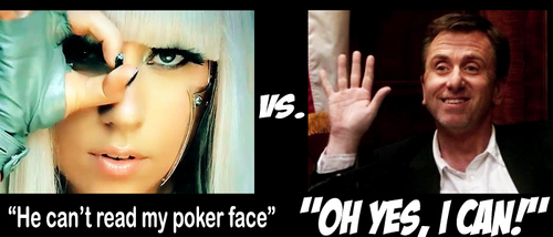 ♫ He can read her poker face♫