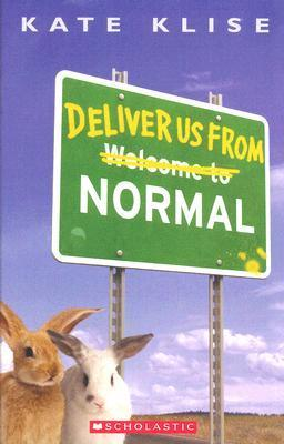 Deliver Us From Normal