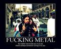 F**king mETal :))