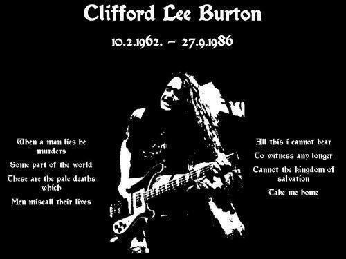 Cliff Lee burton (R.I.P 1962-1086)