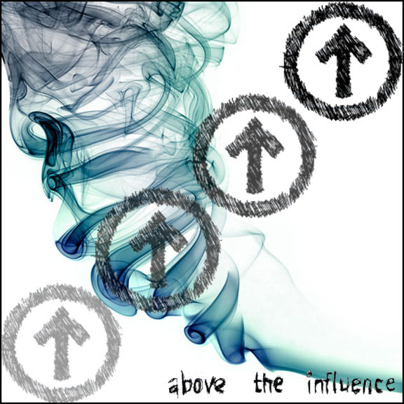 """teenagers above the influence Teens who had seen the """"above the influence"""" ads were more likely to say that marijuana use was inconsistent with being independent and that it would interfere with their aspirations and goals than those who didn't see the ads."""