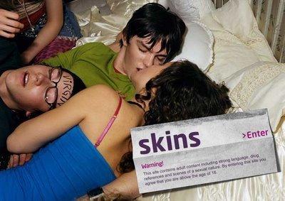 Skins*