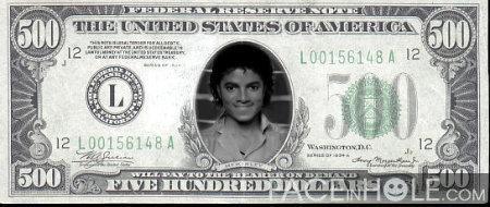 Michael Jackson 500 Dollar !