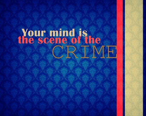 Your mind...