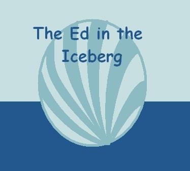 The Ed in the Iceberg