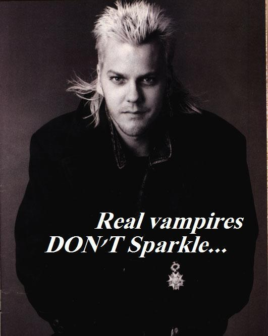 Real vampires DON'T Sparkle...