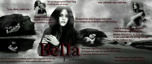 ~Bella quotes~