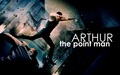 Arthur: The Point Man