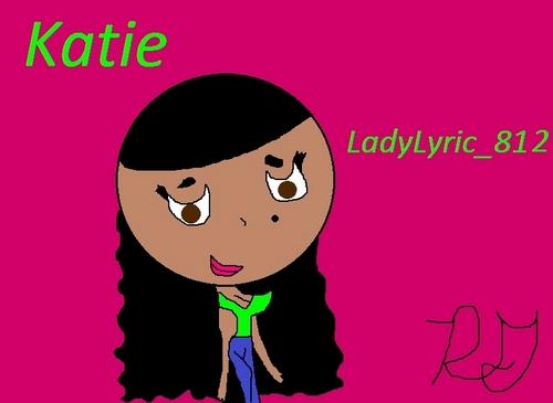Katie (Katherine) for LadyLyric_812!