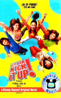Disney Channel Original Movies wallpaper called Gotta Kick It Up movie poster