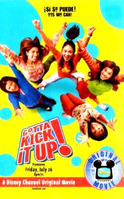 Disney Channel Original Movies Images Gotta Kick It Up