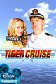 Tiger Cruise movie poster - disney-channel-original-movies photo
