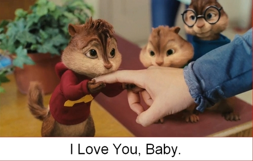 "Alvin says 'I upendo You, Baby""© <3"