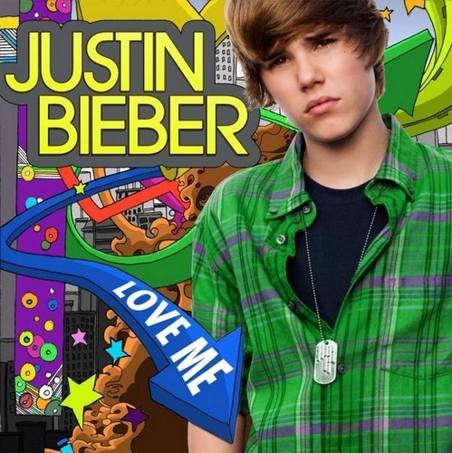 "Justin ""Love Me"" single artwork"