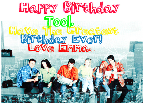Happy Birthday Tool!!!!!!!!!!!!!